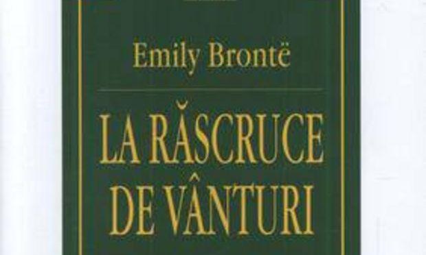 Emily Bronte. La răscruce de vânturi